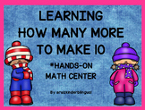LEARNING HOW MANY MORE TO MAKE 10.