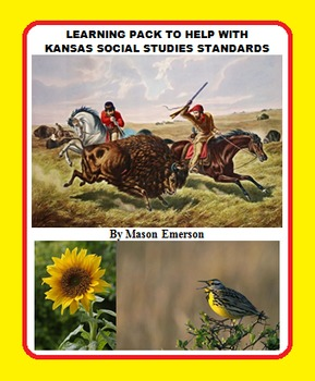 LEARNING PACK TO HELP WITH KANSAS SOCIAL STUDIES STANDARDS