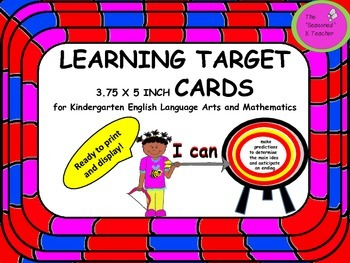 LEARNING TARGET 3.75x5 inch CARDS for Kindergarten ELA and