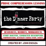 THE DINNER PARTY - STORY COMPREHENSION - LESSONS AND RESOURCES
