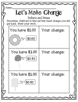 LEARNING TO MAKE CHANGE: USING BILLS AND DIMES