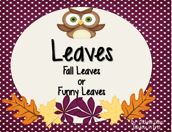 LEAVES: Fall or Funny (Real and Nonsense Words)