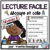LECTURE FACILE Découpe et colle Niveau 2 | French Reading