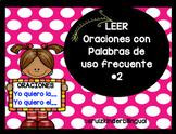 LEER ORACIONES CON PALABRAS DE USO FRECUENTE: Yo quiero___.