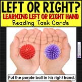 "LEFT OR RIGHT HAND Task Cards ""TASK BOX FILLER""  Special Education Resource"