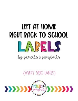 LEFT at Home, RIGHT back to School Labels (AVERY 5160)