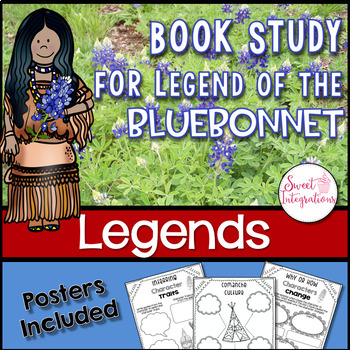 LEGEND OF THE BLUEBONNET - Book Study With Posters, and Wildflower Research