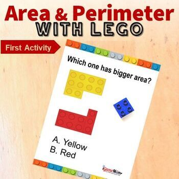 Area and Perimeter with LEGO -- Encourage Higher Level Thinking