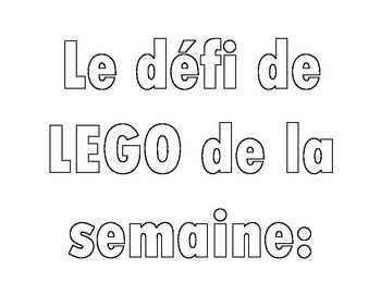LEGO Challenge of the week (in French)