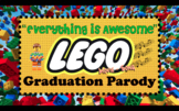 """LEGO Graduation Parody Song with MP3! """"Everything is Awesome"""""""