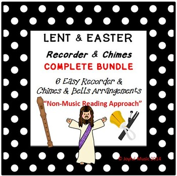 LENT & EASTER - BUNDLE of 6 Songs - Easy Recorder, Chimes