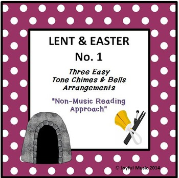 LENT & EASTER - No. 1 - 3 Easy Chimes & Bells Arrangements