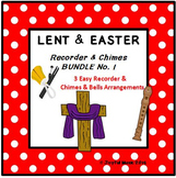LENT & EASTER - No. 1 BUNDLE - 3 Easy Recorder, Chimes & Bells Arrangements