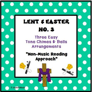 LENT & EASTER - No. 3 - 3 Easy Chimes & Bells Arrangements