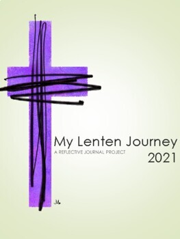 LENT - My Lenten Journal Reflective Journal Project - 2018