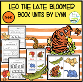 LEO THE LATE BLOOMER  BOOK UNIT