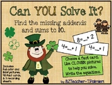 LEPRECHAUN/CLOVER Missing Addends and Sums to 10