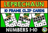 LEPRECHAUN MATH ACTIVITIES (TEN FRAMES CLIP CARDS) PRE K 1