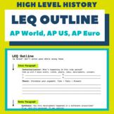 LEQ Outline (AP World, AP US, AP European)