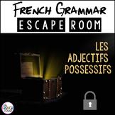 LES ADJECTIFS POSSESSIFS- French Grammar Escape Room