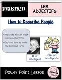 LES ADJECTIFS: Power Point Lesson on French Adjectives