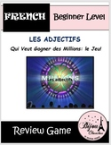 LES ADJECTIFS (French Adjectives): Who Wants to Be a Milli