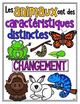LES ANIMAUX: CROISSANCE ET CHANGEMENTS • Science Big Ideas Grade 2