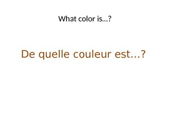 LES COULEURS: Power Point Lesson on French Colors (Beginner Level)