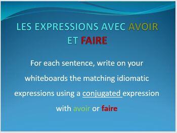 """LES EXPRESSIONS AVEC """"AVOIR"""" ET """"FAIRE"""": Review Activity"""