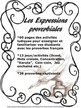 LES EXPRESSIONS PROVERBIALES - 13 FUN ACTIVITIES WITH 38 F