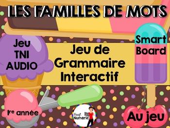 LES FAMILLES DE MOTS - Jeu de grammaire TNI interactif (Série 2)