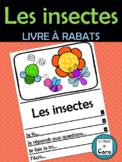 LES INSECTES - Livre à rabats - (French FSL)