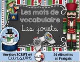 FRENCH VOCABULARY CARDS LES JOUETS - Mots de vocabulaire - script et cursif