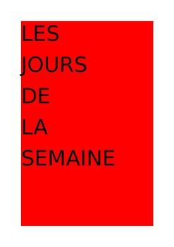 LES JOURS DE LA SEMAINE