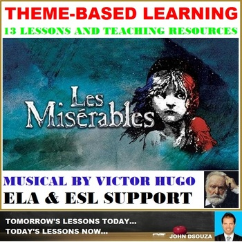 LES MISERABLES - THEME-BASED LEARNING: TEACHING RESOURCES