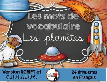 LES PLANÈTES - Mots de vocabulaire /24 affiches (script et cursif)