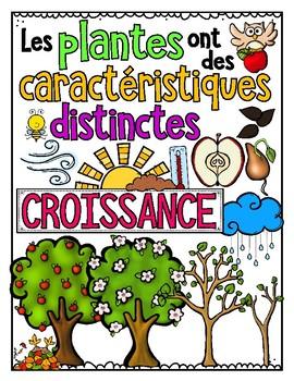 LES PLANTES: CROISSANCE ET CHANGEMENTS • Science Big Ideas Grade 3