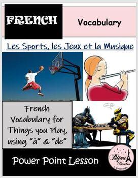 LES SPORTS, LES JEUX ET LA MUSIQUE: Things You Play - PP Lesson