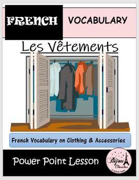 LES VÊTEMENTS: Power Point Lesson on French Clothes
