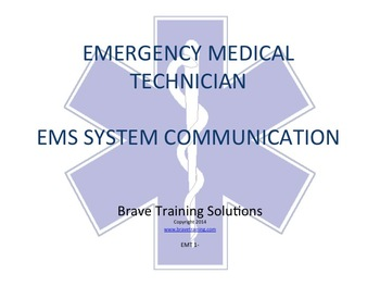EMT/EMR LESSON SYSTEM COMMUNICATIONS POWER POINT TRAINING PRESENTATION