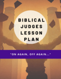 LESSON ON THE BIBLICAL JUDGES