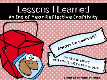 LESSONS I LEARNED-End of the Year Reflective Craftivity-Grades K-5!