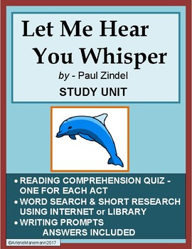 LET ME HEAR YOU WHISPER - Study Unit for the Play