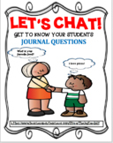 LET'S CHAT!  GET TO KNOW YOUR STUDENTS ~ JOURNAL QUESTIONS