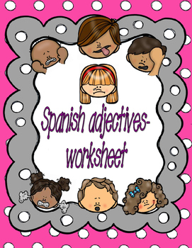 LET'S PLAY WITH SPANISH ADJECTIVES-2