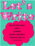 LET'S WRITE!!!! Mini-lesson, practice, & GREAT for a writi