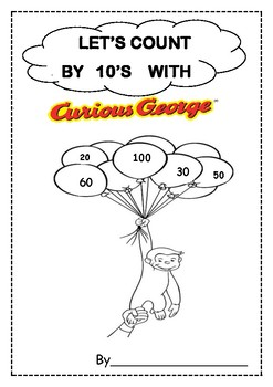 LETS COUNT BY 10TH WITH CURIOUS GEORGE