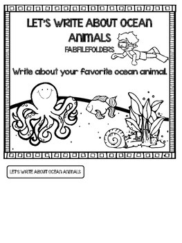 LET'S WRITE ABOUT OCEAN ANIMALS