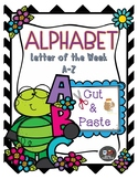 LETTER OF THE WEEK CUT AND PASTE ACTIVITIES-SPRING