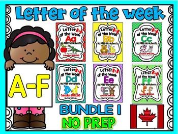 LETTER OF THE WEEK- NO PREP BUNDLE 1- LETTERS A, B, C, D, E, F